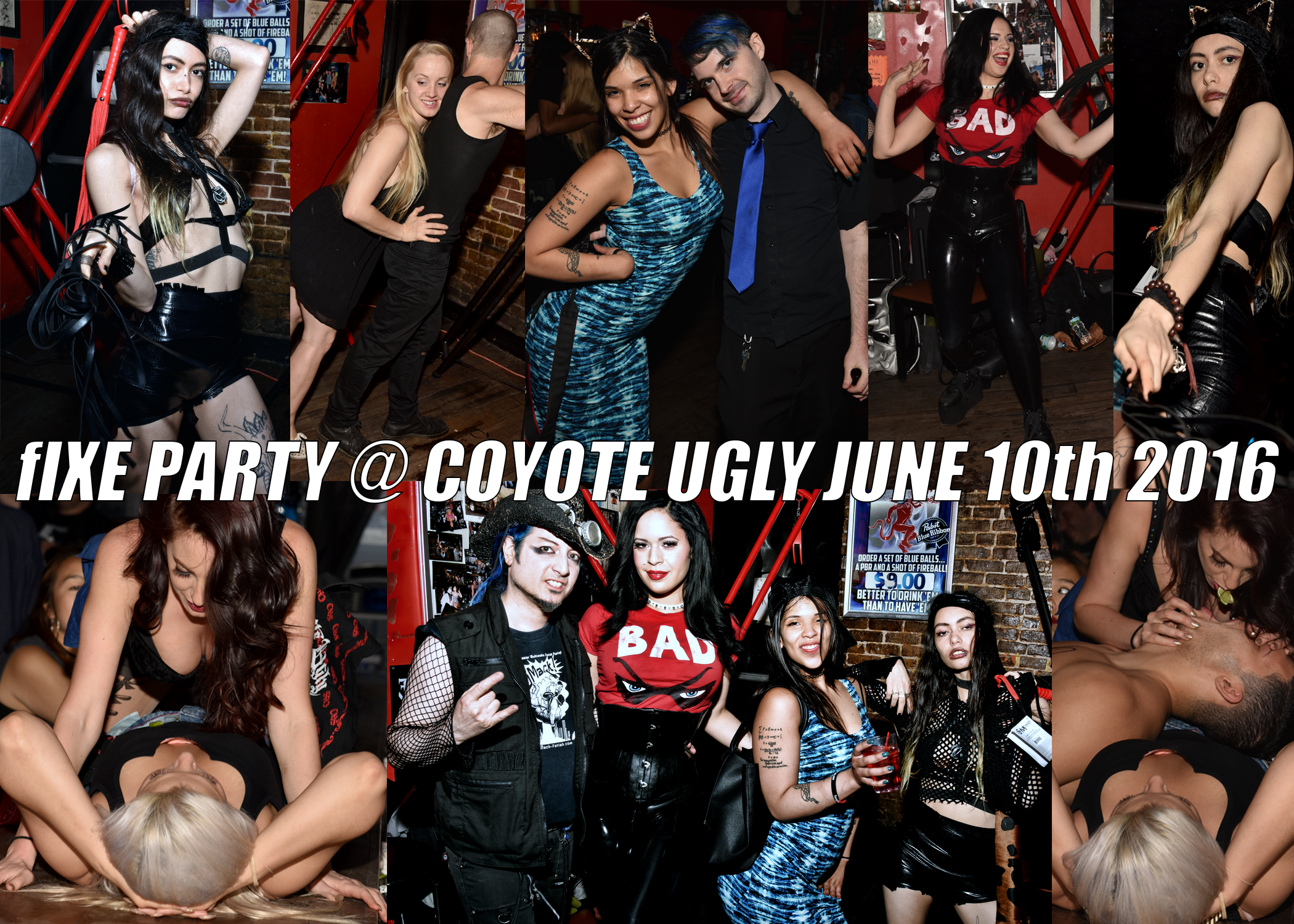fIXE Party @ Coyote Ugly June 10th 2016 Photos